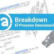 Breakdown-El-Proceso-Desconocido-del-Guion