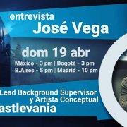 Entrevista: José Vega - Lead Background Supervisor