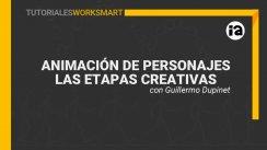 Tutorial de Animación de Personajes - Las Etapas Creativas