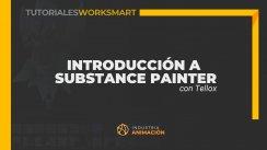 Tutorial - Introducción a Substance Painter