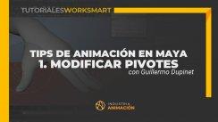 Tutorial - Tips de Animación en Maya. Modificar Pivotes